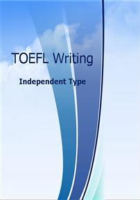 TOEFL WRITING - Independent Type