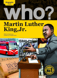 Who? 10 Martin Luther King, Jr.