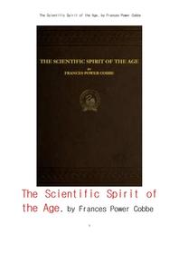 시대의 과학적 정신과 다른사유및토론.The Scientific Spirit of the Age,and Other Pleas and Discussions