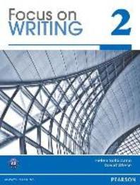 Focus on Writing 2, (Student Book)