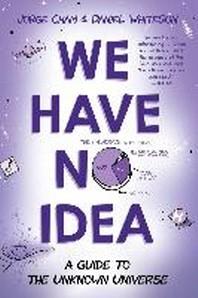 [해외]We Have No Idea (Paperback)