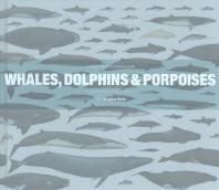 [해외]Whales, Dolphins and Porpoises (hardback)