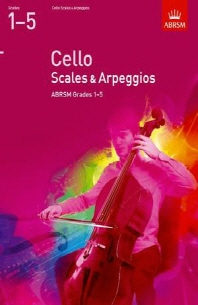 Cello Scales & Arpeggios Grades 1-5