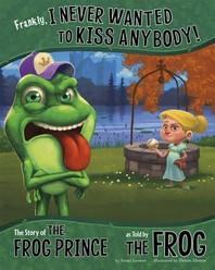 [해외]Frankly, I Never Wanted to Kiss Anybody! (Paperback)