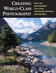 Creating World-Class Photography