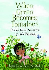 [해외]When Green Becomes Tomatoes (Hardcover)