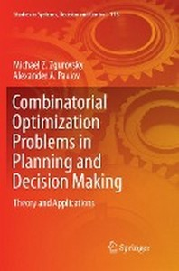 Combinatorial Optimization Problems in Planning and Decision Making