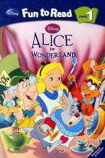 Alice in Wonderland(CD1장포함)(Disney Fun to Read Level 1)