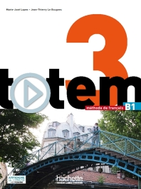 Totem 3 : Livre de l'eleve + DVD-ROM + manuel numerique enrichi pour l'apprenant (B1)