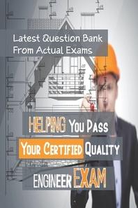 [해외]Helping You Pass Your Certified Quality Engineer Exam