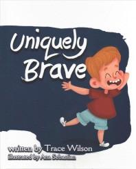 Uniquely Brave