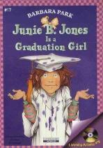 JUNIE B. JONES IS A GRADUATION GIRL(Junie B. Jones 17)(챕터북)