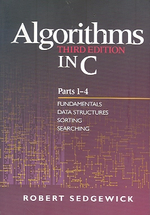 Algorithms in C, 3/E : Parts 1-4 : Fundamentals Data Structures Sorting Searching