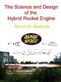 [해외]The science and design of the hybrid rocket engine