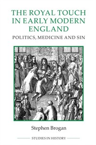 [해외]The Royal Touch in Early Modern England (Paperback)