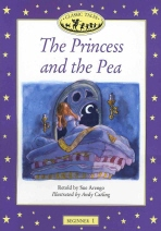 The Princess and the Pea(Classic Tales)(Beginner 1)