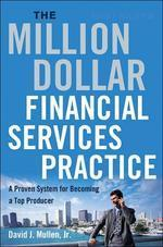 The Million-dollar Financial Services Practice #