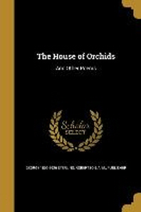 The House of Orchids