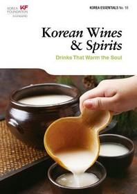Korean Essentials 18: Korean Wines & Spirits