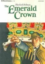 THE EMERALD CROWN (SHERLOCK HOLMES)(Dominoes 시리즈 One)