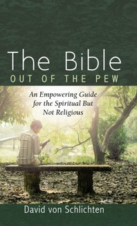 The Bible Out of the Pew
