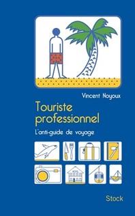 [해외]Touriste Professionnel (Softcover)