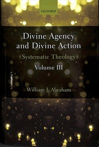 Divine Agency and Divine Action, Volume III