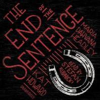 The End of the Sentence Lib/E