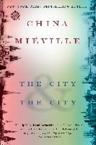 [해외]The City & the City (Paperback)
