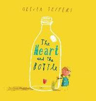 [해외]The Heart and the Bottle (Hardcover)