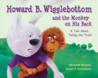 [해외]Howard B. Wigglebottom and the Monkey on His Back (Hardcover)