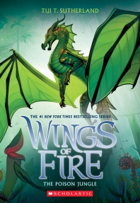 [해외]The Poison Jungle (Wings of Fire, Book 13), 13
