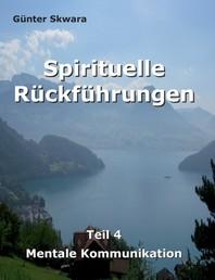 Spirituelle Rueckfuehrungen