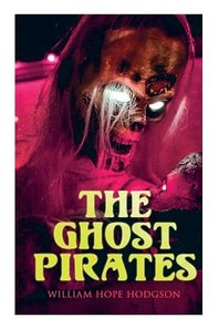 [해외]The Ghost Pirates (Paperback)
