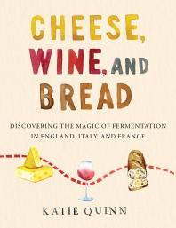 [해외]Cheese, Wine, and Bread