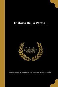 Historia De La Persia...