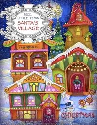 Nice Little Town - Christmas, Santa's Village