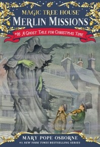 Magic Tree House #16: A Ghost Tale for Christmas Time