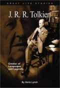 J. R. R. Tolkien : Creator of Languages and Legends