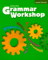 Grammar Workshop SB Level Green    (Teacher's Edition)