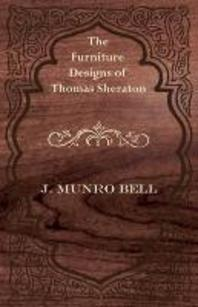 The Furniture Designs of Thomas Sheraton