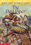 The Pied Piper (Scholastic Junior #10)