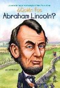 [해외]Quien Fue Abraham Lincoln? = Who Was Abraham Lincoln? (Paperback)