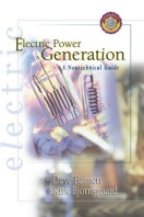 Electric Power Generation : A Nontechnical Guide