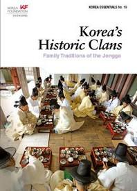 Korea's Historic Clans: Family Traditions of the Jongga