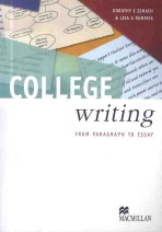 COLLEGE WRITING: FROM PARAGRAPH TO ESSAY