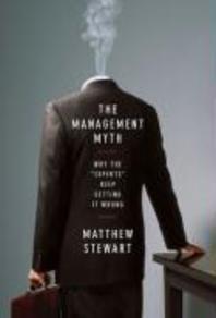 [해외]The Management Myth (Hardcover)