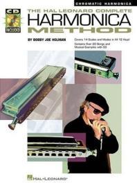 The Hal Leonard Complete Harmonica Method - Chromatic Harmonica [With CD]