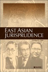 EAST ASIAN JURISPRUDENCE