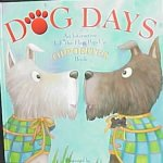 Dog Days : An Interactive Lift-The-Flap, Pop-Up Opposites Book